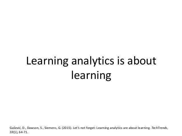 Once size fits all does not work in learning analytics