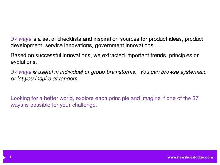 37 ways is a set of checklists and inspiration sources for product ideas, productdevelopment, service innovations, governm...