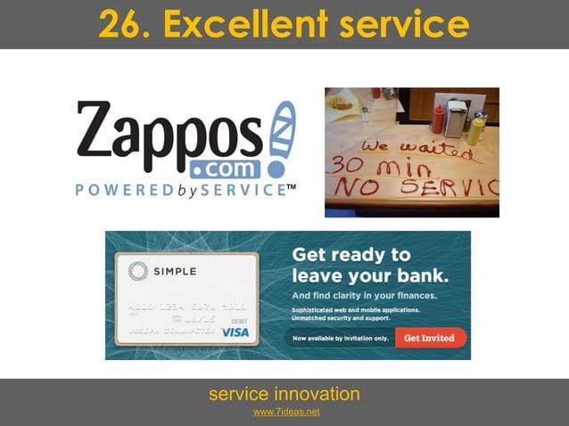 26. Excellent service service innovation www.7ideas.net