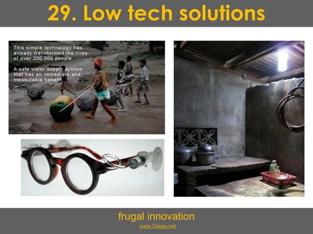 29. Low tech solutions frugal innovation www.7ideas.net