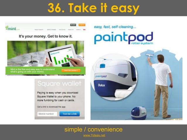 36. Take it easy simple / convenience www.7ideas.net