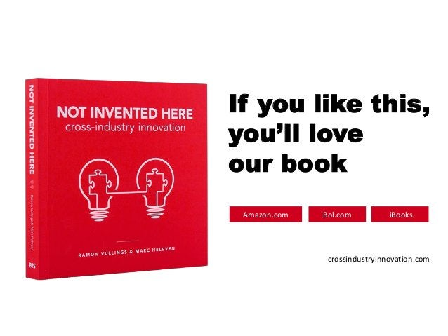 If you like this, you'll love our book Amazon.com Bol.com iBooks crossindustryinnovation.com