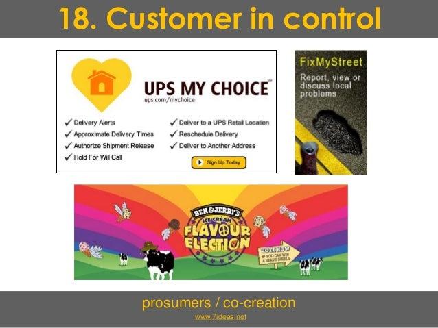 18. Customer in control prosumers / co-creation www.7ideas.net