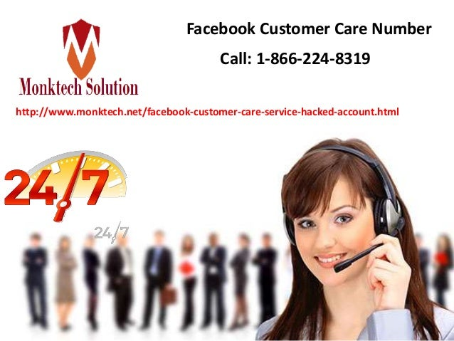 Facebook Customer Care Number Call: 1-866-224-8319 http://www.monktech.net/facebook-customer-care-service-hacked-account.h...