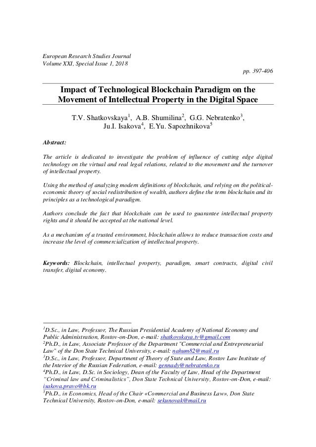 European Research Studies Journal Volume XXI, Special Issue 1, 2018 pp. 397-406 Impact of Technological Blockchain Paradig...