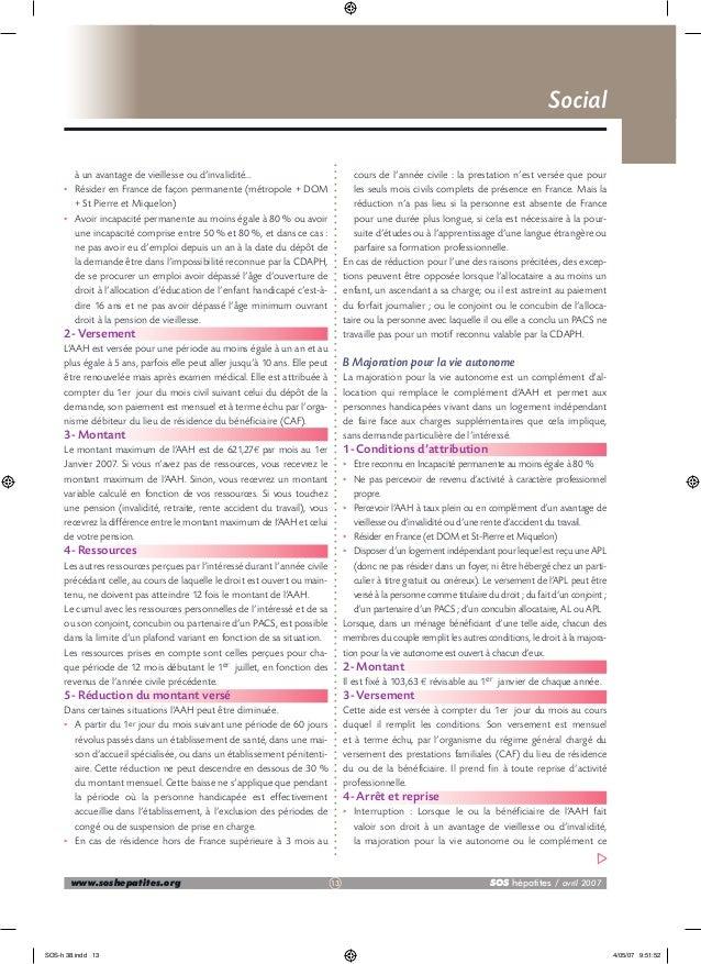Social  • •  à un avantage de vieillesse ou d'invalidité... Résider en France de façon permanente (métropole + DOM + St Pi...