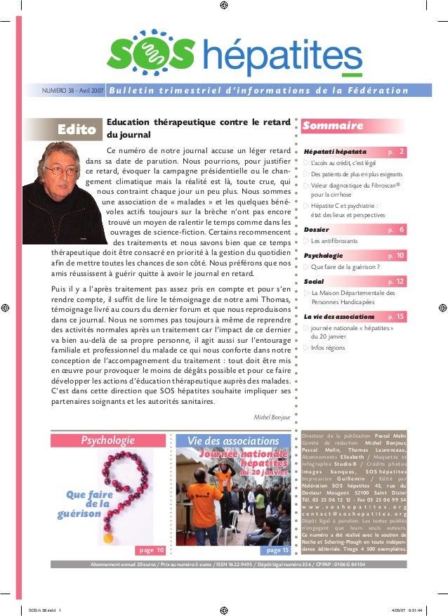 NUMERO 38 - Avril 2007  Edito  Bulletin trimestriel d'informations de la Fédération Education thérapeutique contre le reta...