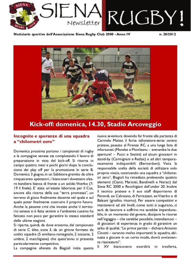 Notiziario sportivo dell'Associazione Siena Rugby Club 2000 - Anno IV                                                     ...