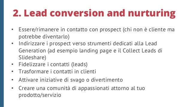 3. Customer service • Assistenza e comunicazione pre e post vendita • Ricavare idee dal confronto con clienti/fornitori/co...