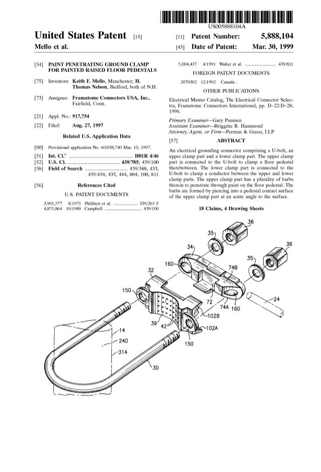 United States Patent [19J Mello et al. [54] PAINT PENETRATING GROUND CLAMP FOR PAINTED RAISED FLOOR PEDESTALS [75] Invento...