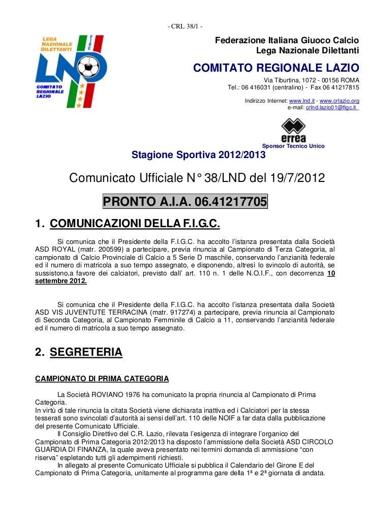 - CRL 38/1 -                                                            Federazione Italiana Giuoco Calcio                ...