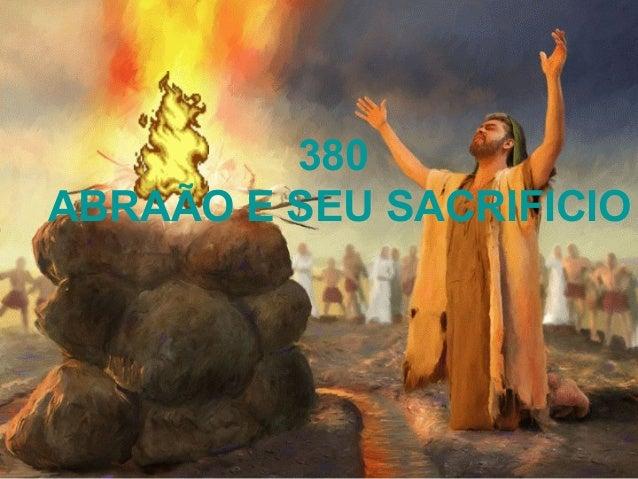 380 ABRAÃO E SEU SACRIFICIO