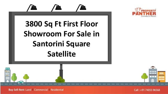 3800 Sq Ft First Floor Showroom For Sale in Santorini Square Satellite