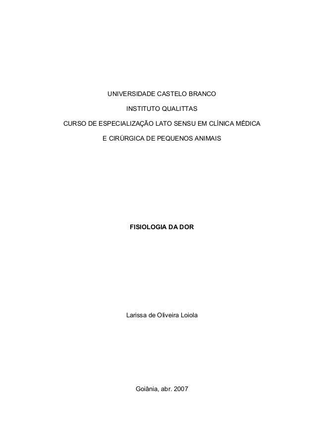 UNIVERSIDADE CASTELO BRANCO INSTITUTO QUALITTAS CURSO DE ESPECIALIZAÇÃO LATO SENSU EM CLÍNICA MÉDICA E CIRÚRGICA DE PEQUEN...