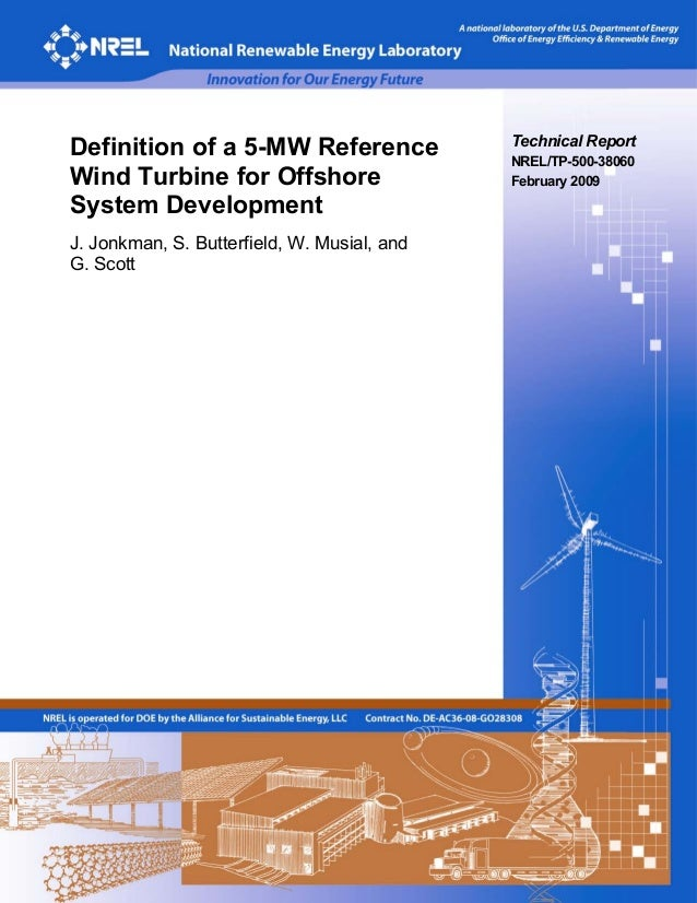 Definition of a 5-MW Reference               Technical Report                                             NREL/TP-500-3806...