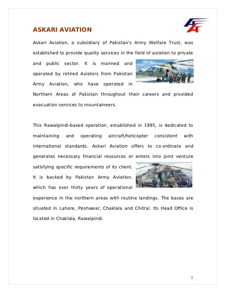 ASKARI AVIATIONAskari Aviation, a subsidiary of Pakistans Army Welfare Trust, wasestablished to provide quality services i...