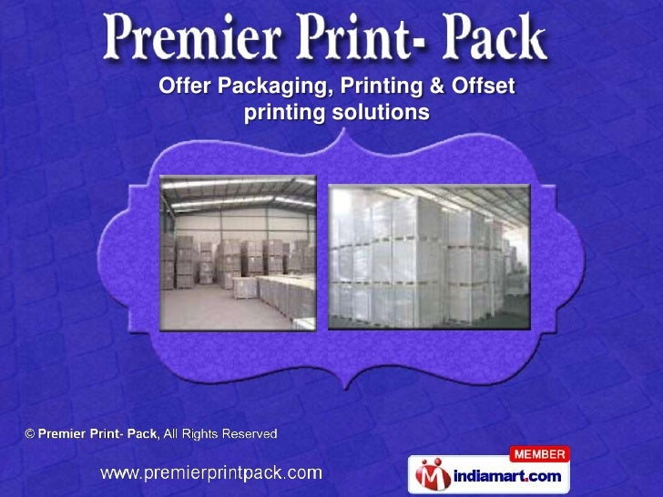 Offer Packaging, Printing & Offset        printing solutions