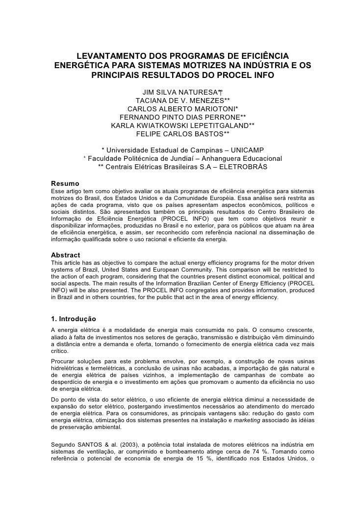 LEVANTAMENTO DOS PROGRAMAS DE EFICIÊNCIA  ENERGÉTICA PARA SISTEMAS MOTRIZES NA INDÚSTRIA E OS         PRINCIPAIS RESULTADO...