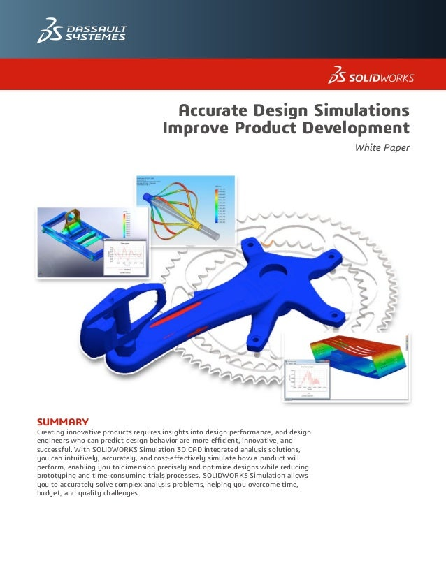 SUMMARY Creating innovative products requires insights into design performance, and design engineers who can predict desig...