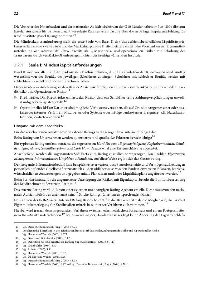 26 Basel II und IT »Die zunehmende Automatisierung der Prozesse transferiert das Risiko von manuellen Fehlern zu Systemfeh...