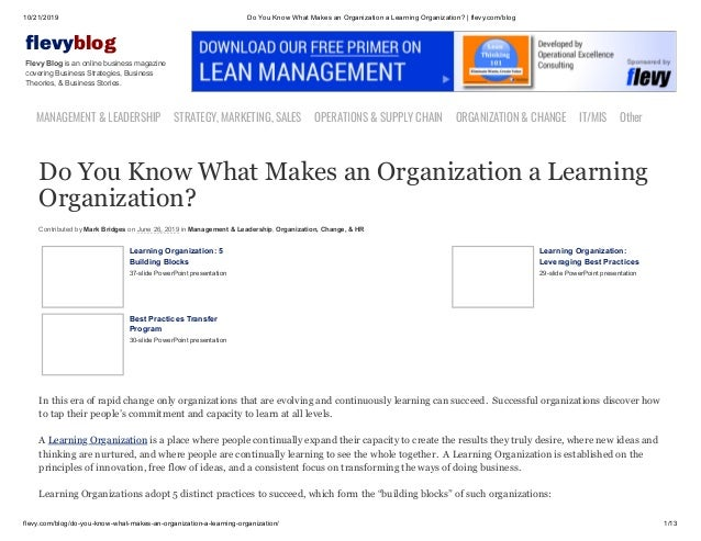 10/21/2019 Do You Know What Makes an Organization a Learning Organization? | flevy.com/blog flevy.com/blog/do-you-know-wha...