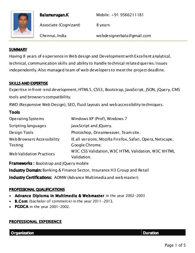 Page 1 of 5 Balamurugan.K Mobile: +91 9566211181 Associate (Cognizant) 8 years Chennai, India webdesignerbala@gmail.com SU...