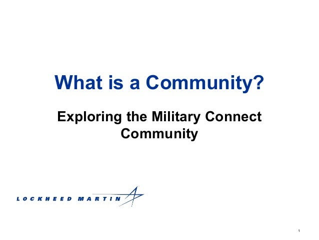 1 What is a Community? Exploring the Military Connect Community