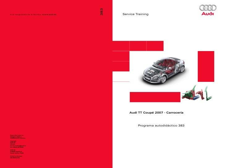 Service Training    Audi TT Coupé 2007 - Carrocería         Programa autodidáctico 383
