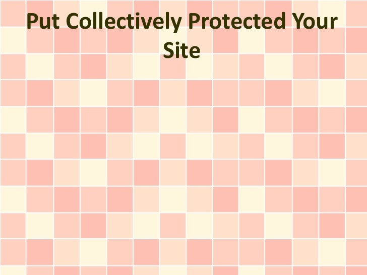 Put Collectively Protected Your              Site