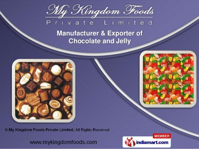 Manufacturer & Exporter of   Chocolate and Jelly