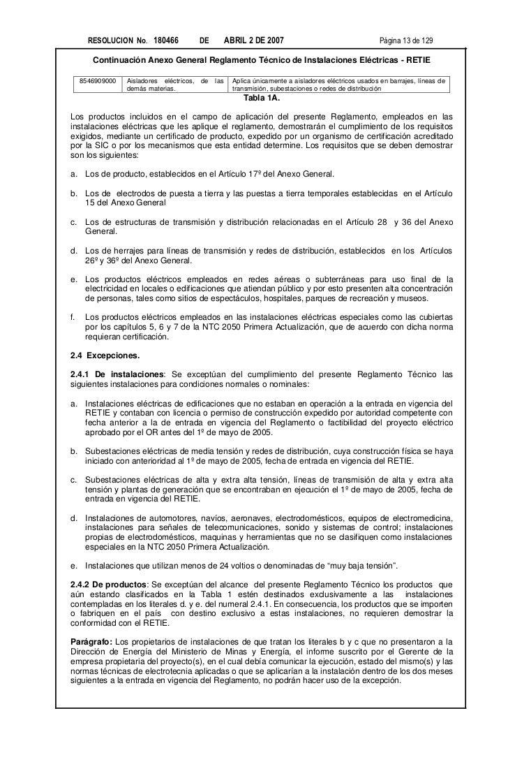 RESOLUCION No. 180466               DE         ABRIL 2 DE 2007                                    Página 13 de 129        ...
