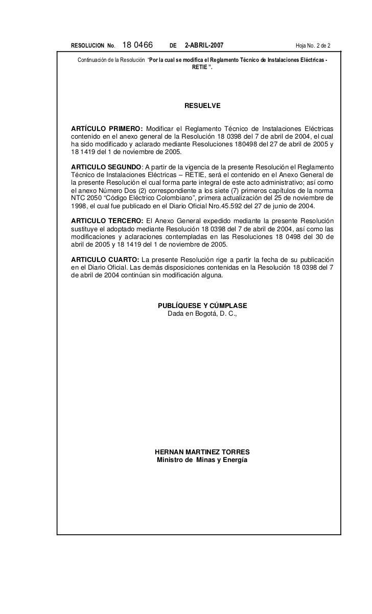 RESOLUCION No.       18 0466             DE    2-ABRIL-2007                                   Hoja No. 2 de 2  Continuació...
