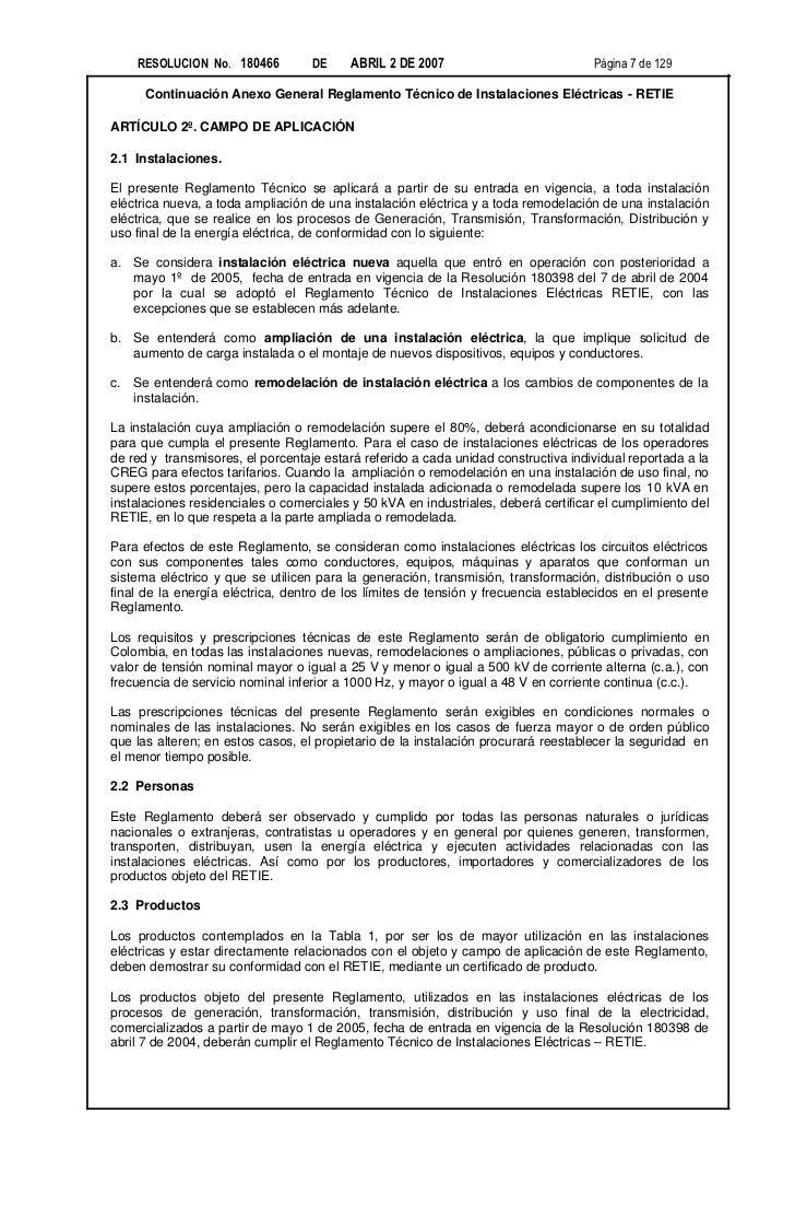 RESOLUCION No. 180466         DE     ABRIL 2 DE 2007                           Página 7 de 129      Continuación Anexo Gen...