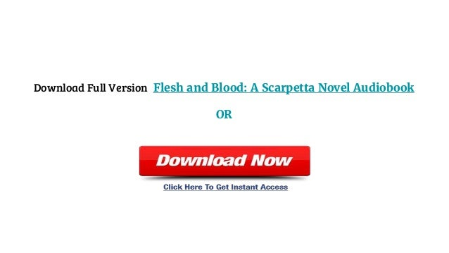 Audiobook Download Mp3 Trial Flesh And Blood A Scarpetta
