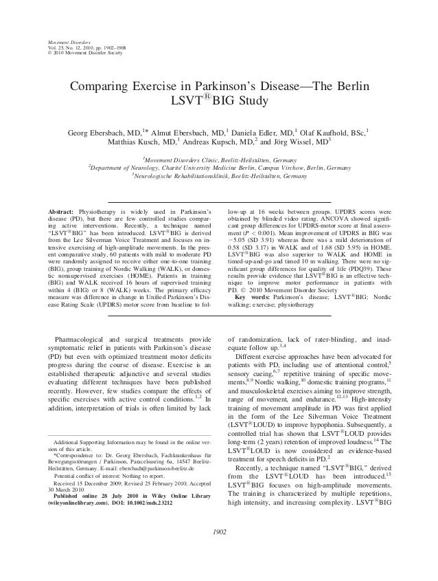 Comparing Exercise in Parkinson's Disease—The Berlin LSVT1 BIG Study Georg Ebersbach, MD,1 * Almut Ebersbach, MD,1 Daniela...