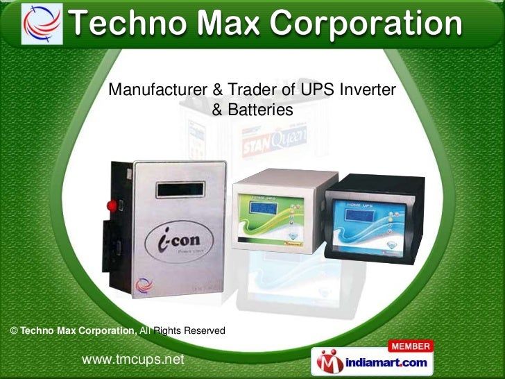 Manufacturer & Trader of UPS Inverter                                 & Batteries© Techno Max Corporation, All Rights Rese...