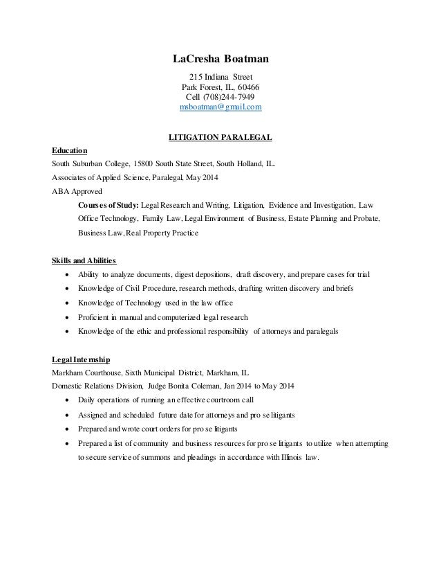 Elegant Paralegal Resume Chronological 2014. LaCresha Boatman 215 Indiana Street  Park Forest, IL, 60466 Cell (708)244 ...  Litigation Paralegal Resume