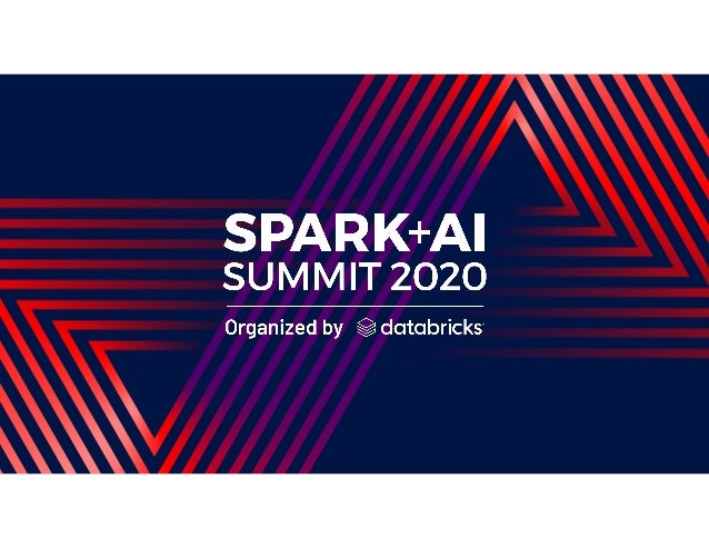 Simplify CDC pipeline with Spark Streaming SQL and Delta Lake Jun Song@windpiger songjun.sj@alibaba-inc.com June 24, 2020