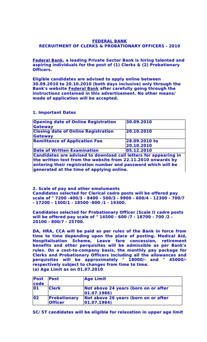 FEDERAL BANK      RECRUITMENT OF CLERKS & PROBATIONARY OFFICERS - 2010   Federal Bank, a leading Private Sector Bank is hi...