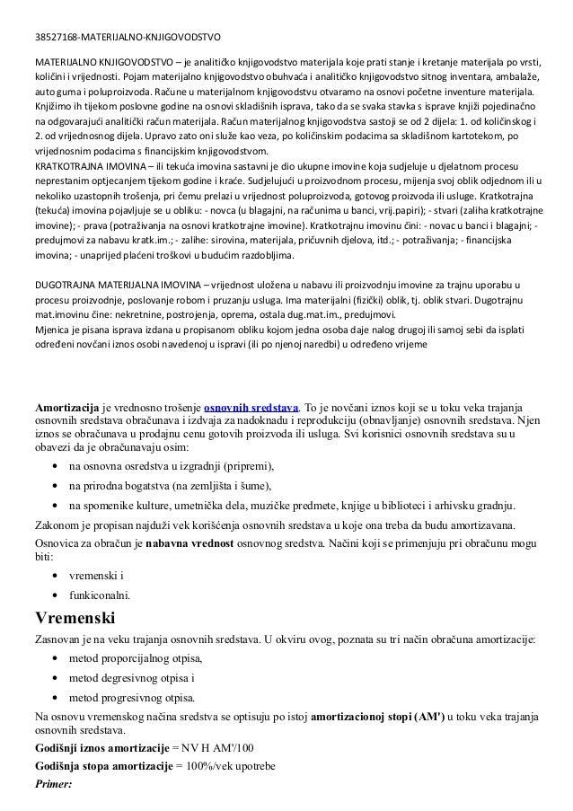 38527168-MATERIJALNO-KNJIGOVODSTVOMATERIJALNO KNJIGOVODSTVO – je analitičko knjigovodstvo materijala koje prati stanje i k...