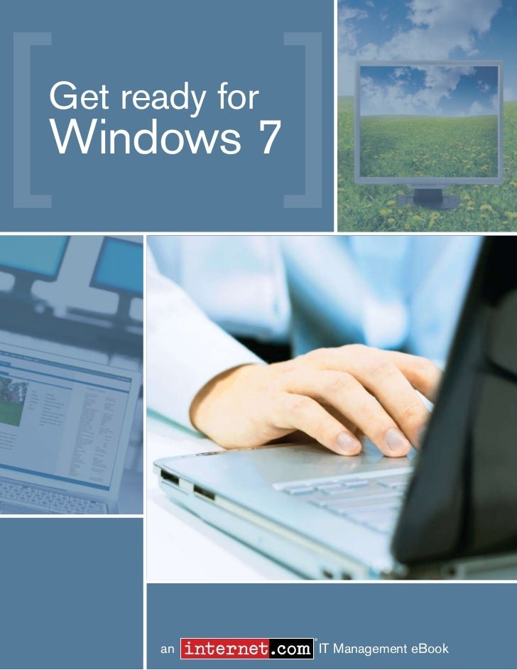 Get Ready for Windows 7Get ready forWindows 7                                                            ®    Back to cont...