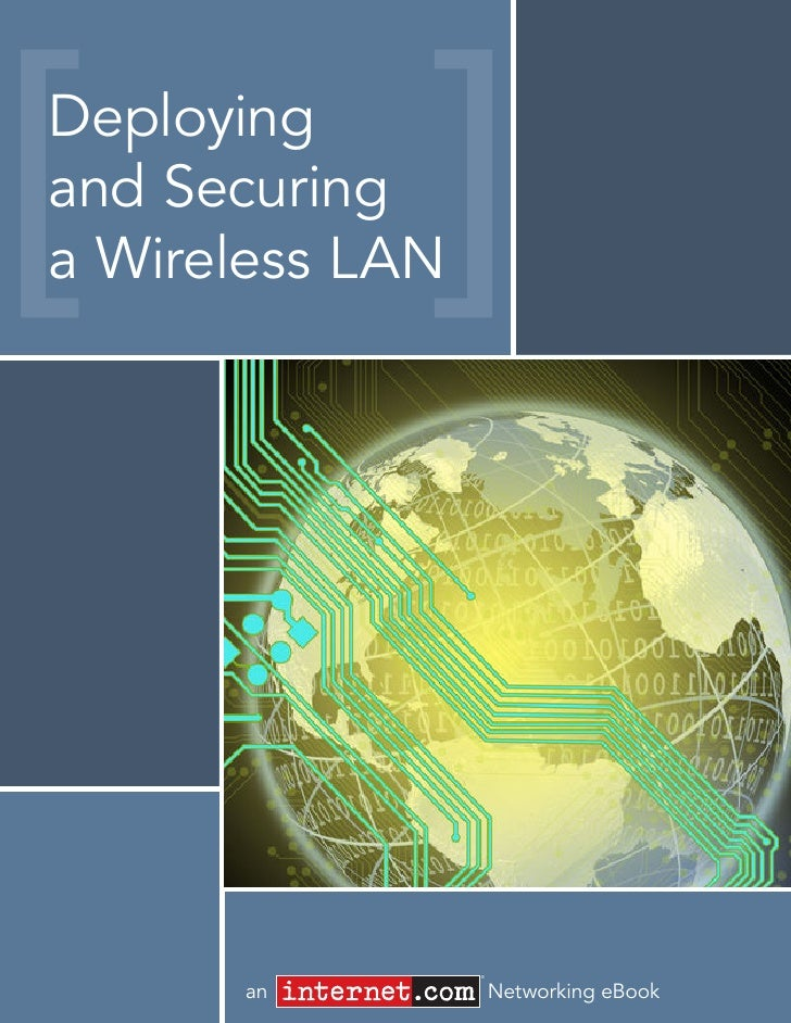 Deployingand Securinga Wireless LAN                 ®      an             Networking eBook