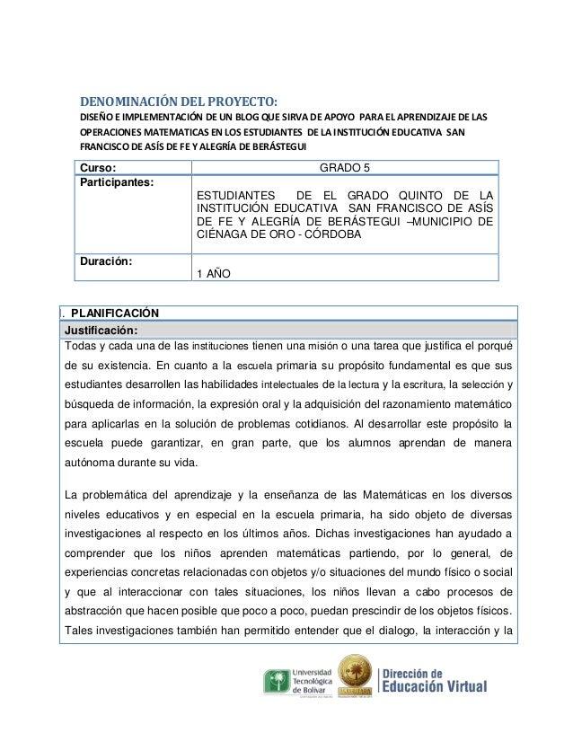 DENOMINACIÓN DEL PROYECTO: DISEÑO E IMPLEMENTACIÓN DE UN BLOG QUE SIRVA DE APOYO PARA EL APRENDIZAJE DE LAS OPERACIONES MA...