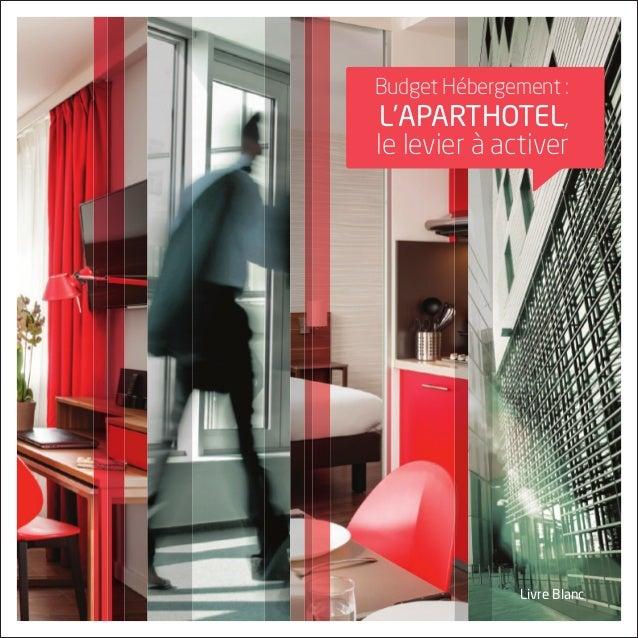 livre blanc Budget Hébergement : l'aparthotEl, le levier à activer