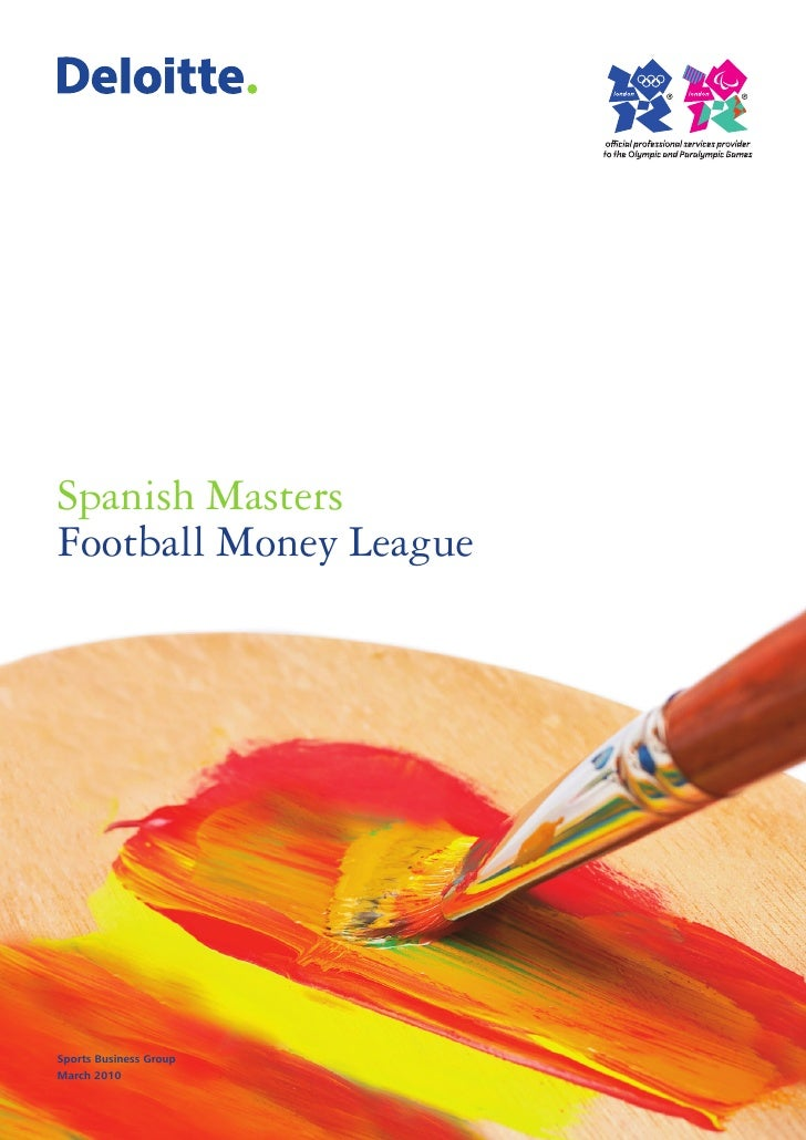Spanish Masters Football Money League     Sports Business Group March 2010