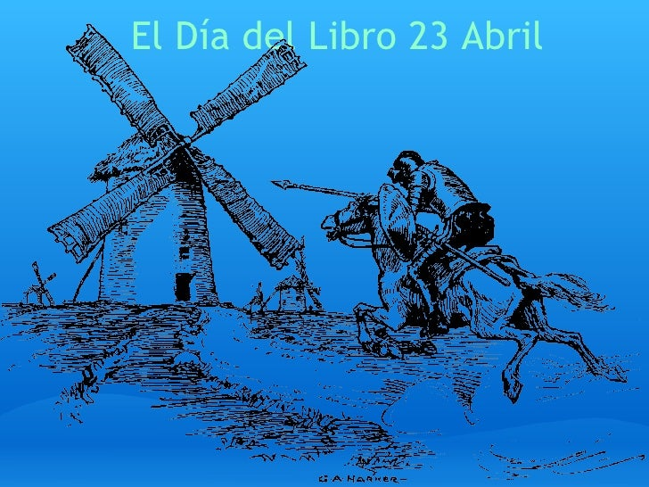 El Día del Libro 23 Abril