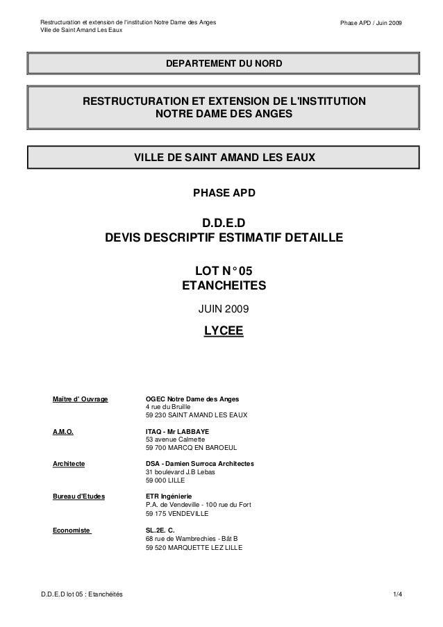 Restructuration et extension de l'institution Notre Dame des Anges Ville de Saint Amand Les Eaux Phase APD / Juin 2009 Maî...