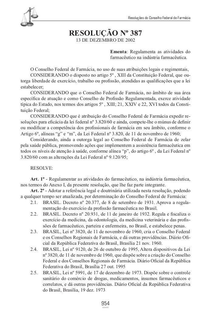 Resoluções do Conselho Federal de Farmácia                         RESOLUÇÃO Nº 387                            13 DE DEZEM...