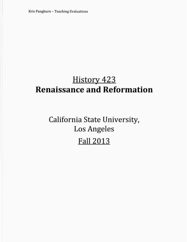 CAL STATE LA, RENAISSANCE AND REFORMATION EVALS (2013)