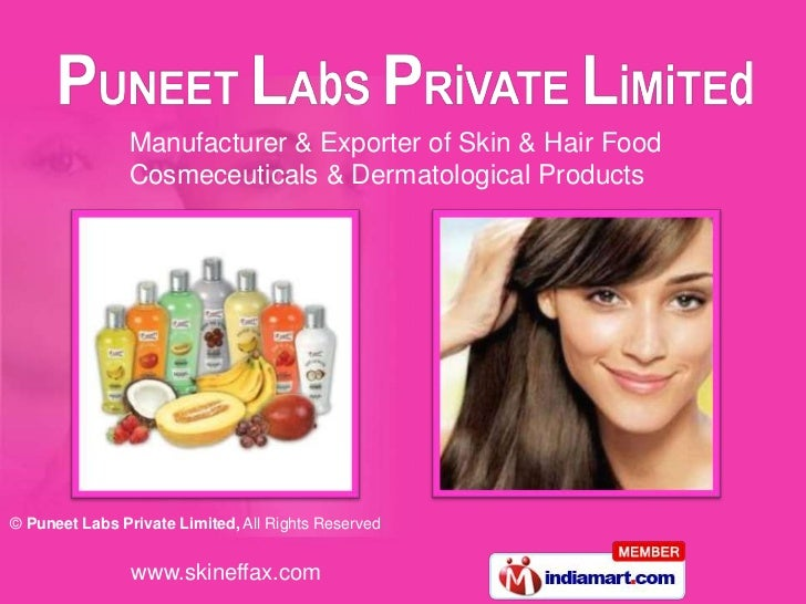 Manufacturer & Exporter of Skin & Hair Food                Cosmeceuticals & Dermatological Products© Puneet Labs Private L...
